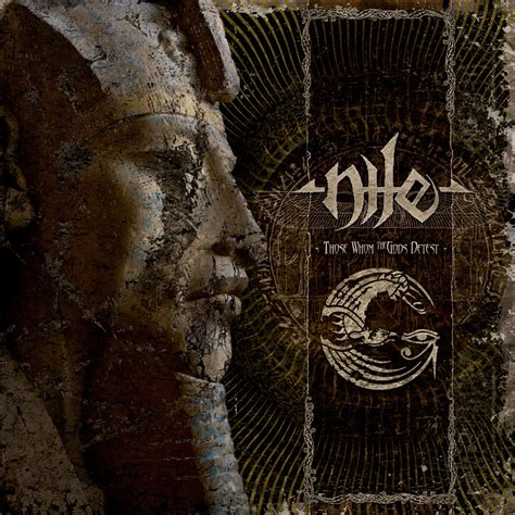 Nile - Those Whom the Gods Detest Review